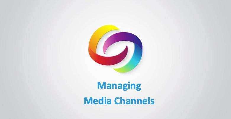 Managing the Media Channels Video Tutorials Thumbnail